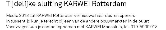 Tijdelijke-sluiting-KARWEI-Rotterdam.jpg